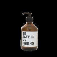 BE SAFE MY FRIEND - 300 ml